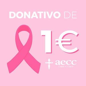 Donativo 1 EURO para la Asociación Española contra el Cáncer