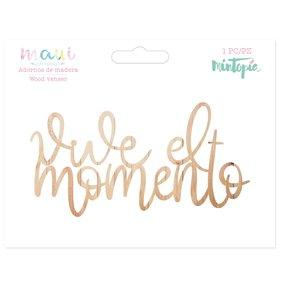 Maderita Mintopía Vive el momento