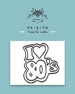 Mini Sellos Fridita I Love 80,s