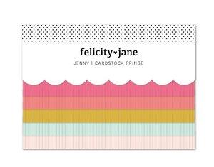 Tiras de flecos de cartulina Felicity Jane Jenny