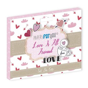 Die Cuts Papers For You Love is all Around