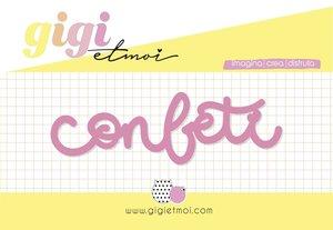 Título metacrilato Confeti Gigi et Moi col. Feliz en tu día